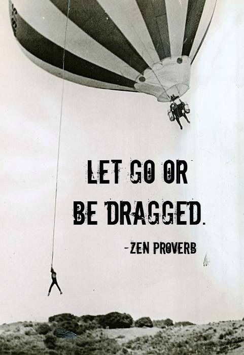 134419-Let-Go-Or-Be-Dragged
