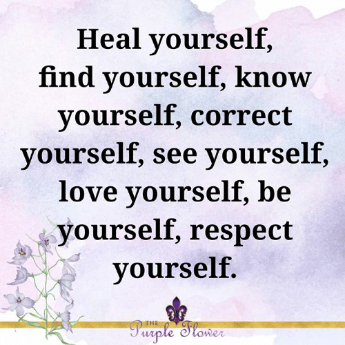 heal-yourself-find-yourself-know-yourself-correct-yourself-see-yourself-46757908